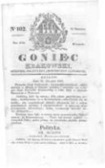 Goniec Krakowski: dziennik polityczny, historyczny i literacki. 1829.08.25 nr102
