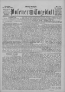 Posener Tageblatt 1895.03.26 Jg.34 Nr144