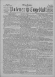 Posener Tageblatt 1895.03.29 Jg.34 Nr150