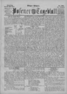 Posener Tageblatt 1895.04.30 Jg.34 Nr199