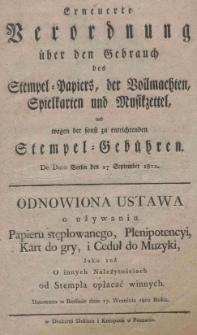 Erneuerte Verordnung über den Gebrauch des Stempel-Papiers, der Vollmachten Spielkarten und Musikzettel, und wegen der sonst entrichtenden Stemple-Gebühren De Dato Berlin den 17 September 1802