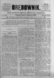 Orędownik: pismo poświęcone sprawom politycznym i spółecznym. 1886.04.09 R.16 nr81