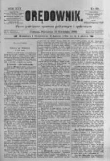 Orędownik: pismo poświęcone sprawom politycznym i spółecznym. 1886.04.18 R.16 nr89