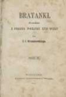Bratanki: powieść z podania początku XVIII wieku przez J. I. Kraszewskiego. T.2