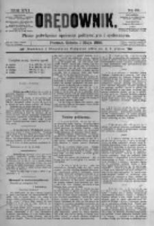 Orędownik: pismo poświęcone sprawom politycznym i spółecznym. 1886.05.01 R.16 nr99