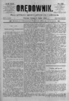 Orędownik: pismo poświęcone sprawom politycznym i spółecznym. 1886.05.19 R.16 nr113