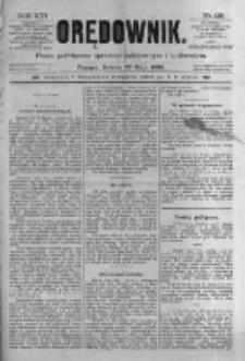 Orędownik: pismo poświęcone sprawom politycznym i spółecznym. 1886.05.22 R.16 nr116