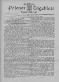 Posener Tageblatt. Handelsblatt 1895.03.19 Jg.34