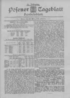 Posener Tageblatt. Handelsblatt 1895.03.22 Jg.34