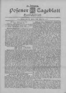 Posener Tageblatt. Handelsblatt 1895.03.23 Jg.34
