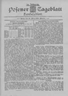 Posener Tageblatt. Handelsblatt 1895.03.25 Jg.34
