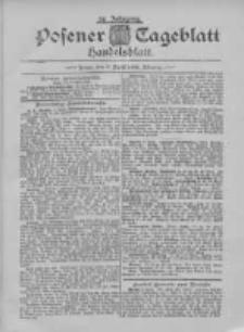 Posener Tageblatt. Handelsblatt 1895.04.09 Jg.34