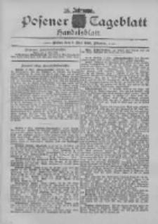 Posener Tageblatt. Handelsblatt 1895.05.07 Jg.34