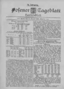 Posener Tageblatt. Handelsblatt 1895.08.19 Jg.34