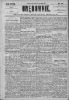 Orędownik: pismo dla spraw politycznych i społecznych 1906.02.24 R.36 Nr44