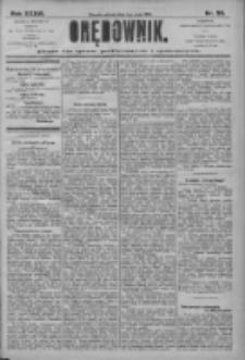 Orędownik: pismo dla spraw politycznych i społecznych 1906.05.01 R.36 Nr99