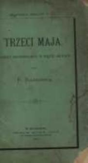 Trzeci Maja: dramat historyczny w pięciu aktach przez Bolesławitę