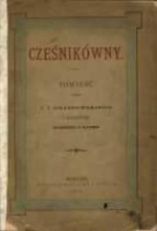 Cześnikówny: powieść przez J. I. Kraszewskiego z illustracyami Chełmońskiego i X. Pillatiego