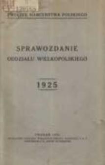Sprawozdanie Oddziału Wielkopolskiego za rok 1925