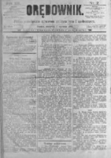 Orędownik: pismo poświęcone sprawom politycznym i spółecznym. 1889.01.03 R.19 nr2