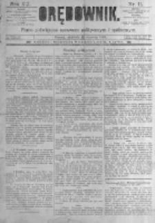 Orędownik: pismo poświęcone sprawom politycznym i spółecznym. 1889.01.13 R.19 nr11