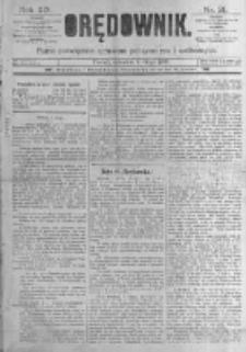 Orędownik: pismo poświęcone sprawom politycznym i spółecznym. 1889.02.07 R.19 nr31