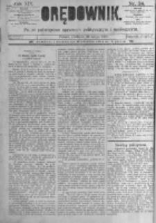 Orędownik: pismo poświęcone sprawom politycznym i spółecznym. 1889.02.10 R.19 nr34