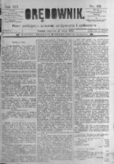 Orędownik: pismo poświęcone sprawom politycznym i spółecznym. 1889.02.21 R.19 nr43