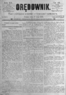 Orędownik: pismo poświęcone sprawom politycznym i spółecznym. 1889.02.27 R.19 nr48