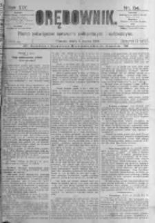 Orędownik: pismo poświęcone sprawom politycznym i spółecznym. 1889.03.06 R.19 nr54