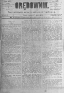 Orędownik: pismo poświęcone sprawom politycznym i spółecznym. 1889.03.07 R.19 nr55