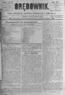 Orędownik: pismo poświęcone sprawom politycznym i spółecznym. 1889.04.06 R.19 nr80