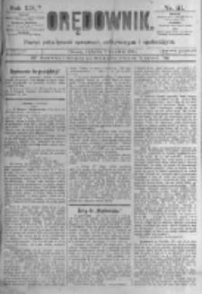 Orędownik: pismo poświęcone sprawom politycznym i spółecznym. 1889.04.07 R.19 nr81