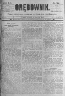 Orędownik: pismo poświęcone sprawom politycznym i spółecznym. 1889.04.14 R.19 nr87