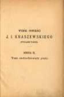 Zygzaki: powieść. T. 1