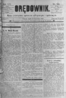 Orędownik: pismo poświęcone sprawom politycznym i spółecznym. 1889.04.24 R.19 nr94
