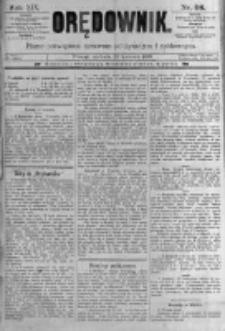 Orędownik: pismo poświęcone sprawom politycznym i spółecznym. 1889.04.28 R.19 nr98