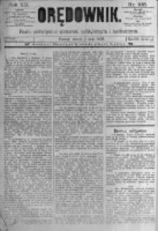 Orędownik: pismo poświęcone sprawom politycznym i spółecznym. 1889.05.07 R.19 nr105
