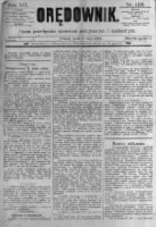 Orędownik: pismo poświęcone sprawom politycznym i spółecznym. 1889.05.08 R.19 nr106