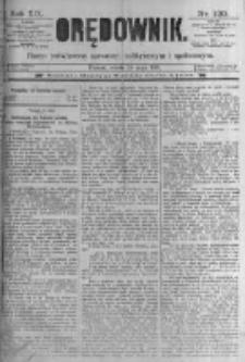 Orędownik: pismo poświęcone sprawom politycznym i spółecznym. 1889.05.25 R.19 nr120