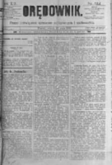 Orędownik: pismo poświęcone sprawom politycznym i spółecznym. 1889.05.28 R.19 nr122