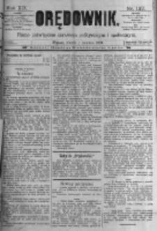 Orędownik: pismo poświęcone sprawom politycznym i spółecznym. 1889.06.04 R.19 nr127