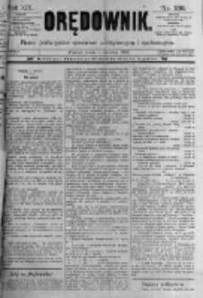 Orędownik: pismo poświęcone sprawom politycznym i spółecznym. 1889.06.05 R.19 nr128