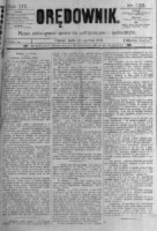 Orędownik: pismo poświęcone sprawom politycznym i spółecznym. 1889.06.12 R.19 nr133