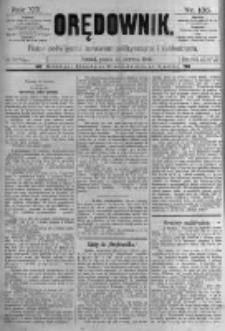 Orędownik: pismo poświęcone sprawom politycznym i spółecznym. 1889.06.14 R.19 nr135