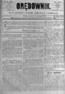 Orędownik: pismo poświęcone sprawom politycznym i spółecznym. 1889.06.20 R.19 nr140