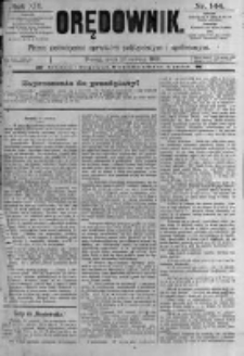 Orędownik: pismo poświęcone sprawom politycznym i spółecznym. 1889.06.26 R.19 nr144