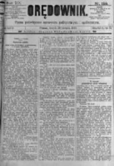 Orędownik: pismo poświęcone sprawom politycznym i spółecznym. 1889.08.20 R.19 nr189
