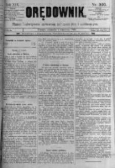 Orędownik: pismo poświęcone sprawom politycznym i spółecznym. 1889.09.01 R.19 nr200
