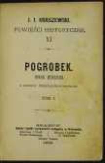Pogrobek: powieść historyczna z czasów przemysławowskich. T. 1